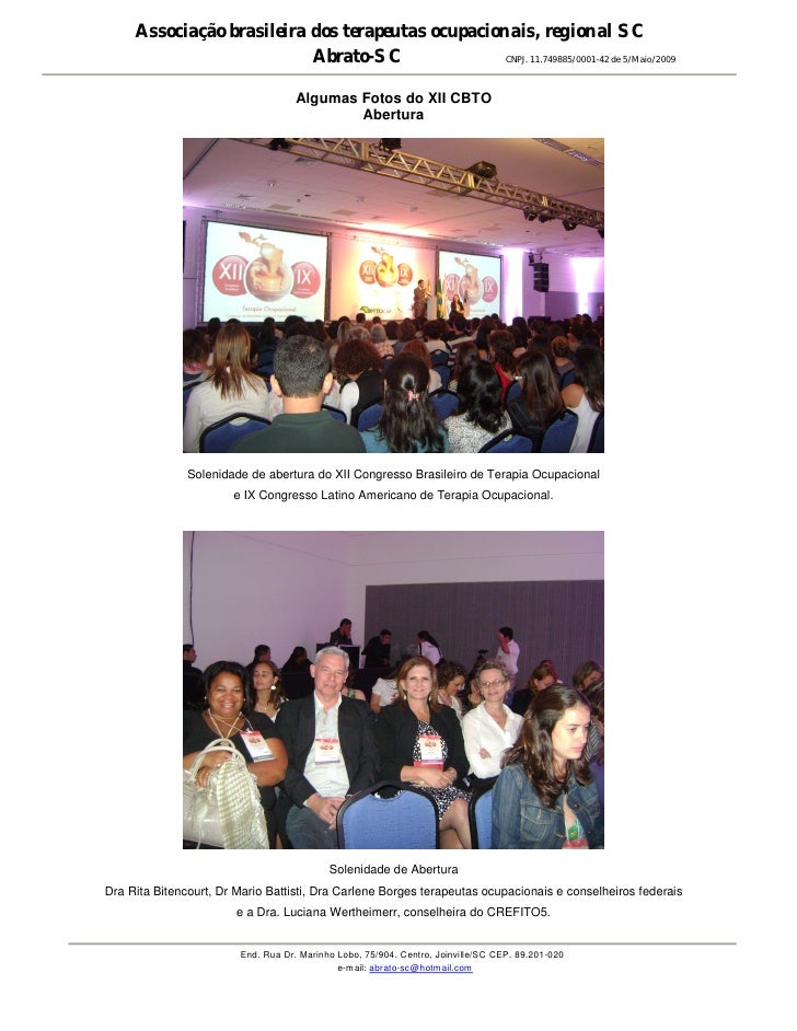 Associação brasileira dos terapeutas ocupacionais, regional SC                           Abrato-SC               CNPJ. 11....