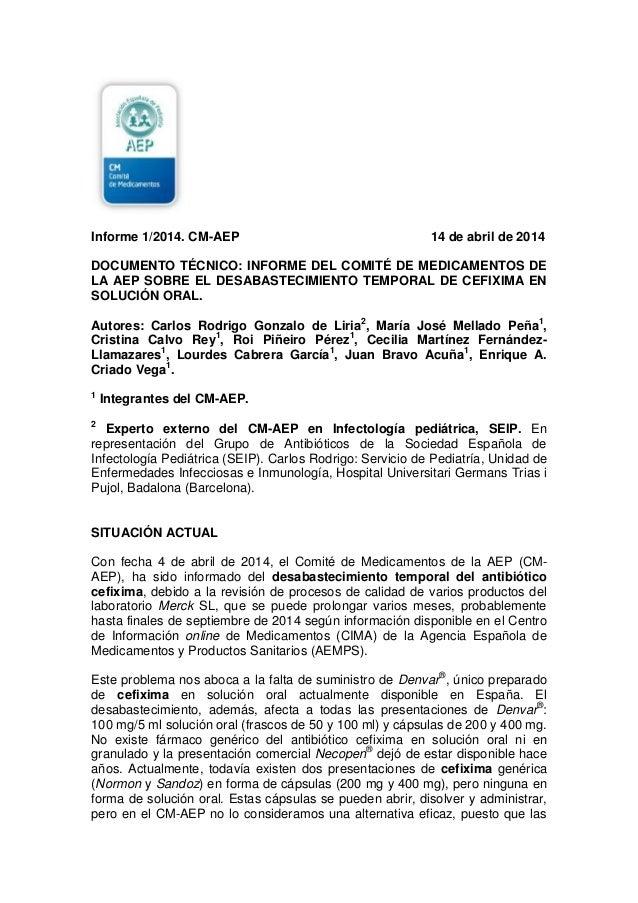 Informe 1/2014. CM-AEP 14 de abril de 2014 DOCUMENTO TÉCNICO: INFORME DEL COMITÉ DE MEDICAMENTOS DE LA AEP SOBRE EL DESABA...