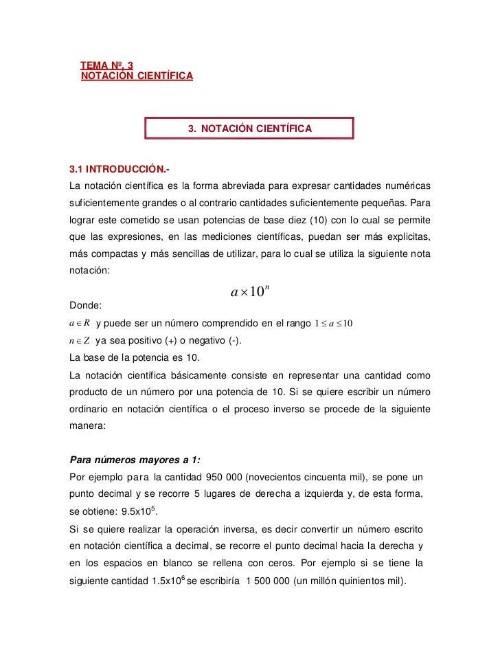 TEMA Nº. 3  NOTACIÓN CIENTÍFICA                            3. NOTACIÓN CIENTÍFICA3.1 INTRODUCCIÓN.-La notación científica ...