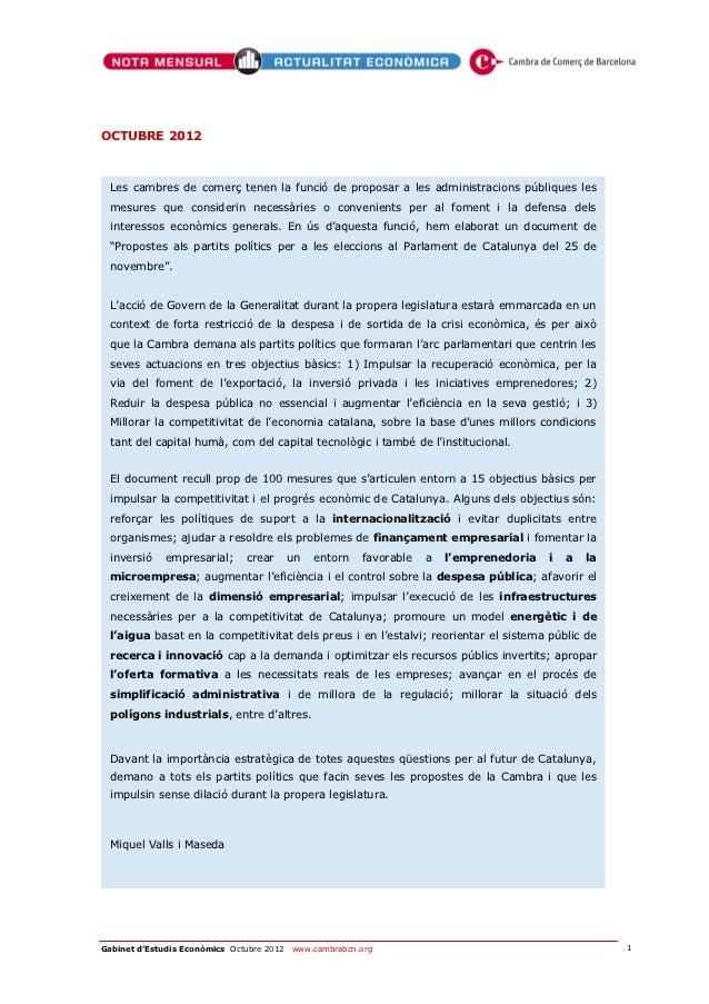 OCTUBRE 2012  Les cambres de comerç tenen la funció de proposar a les administracions públiques les  mesures que consideri...