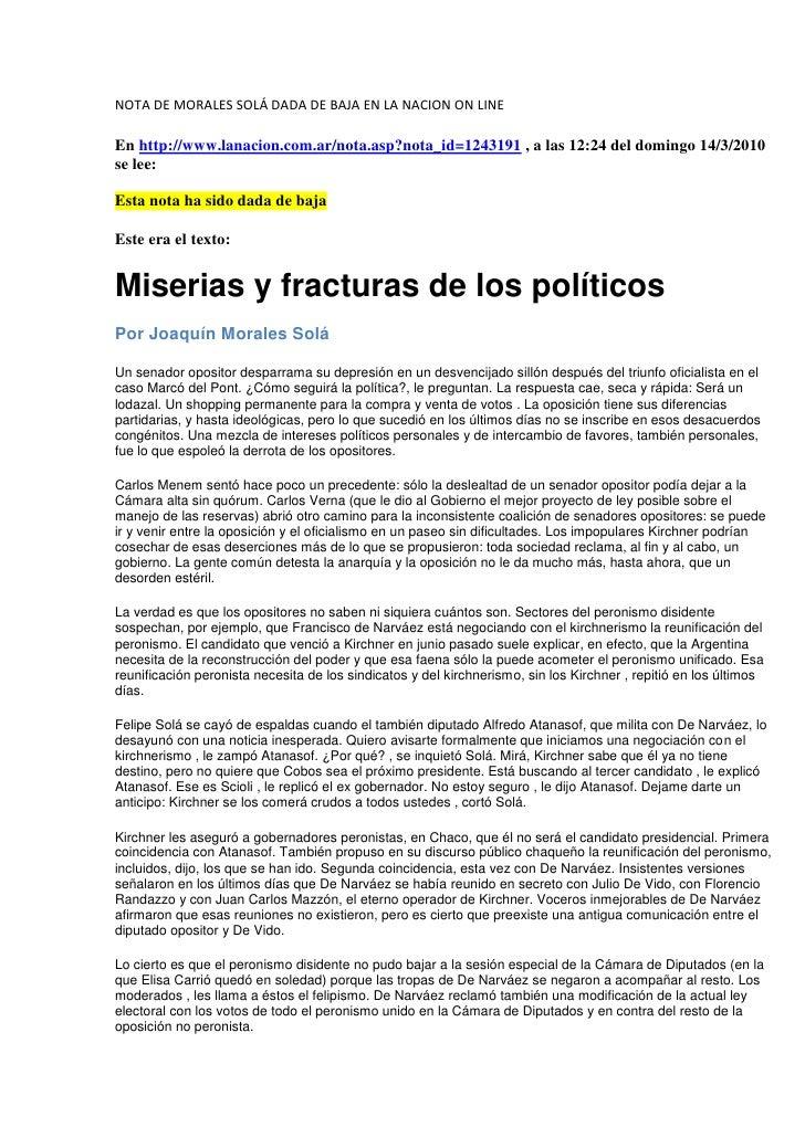 NOTA DE MORALES SOLÁ DADA DE BAJA EN LA NACION ON LINE<br />En http://www.lanacion.com.ar/nota.asp?nota_id=1243191 , a las...