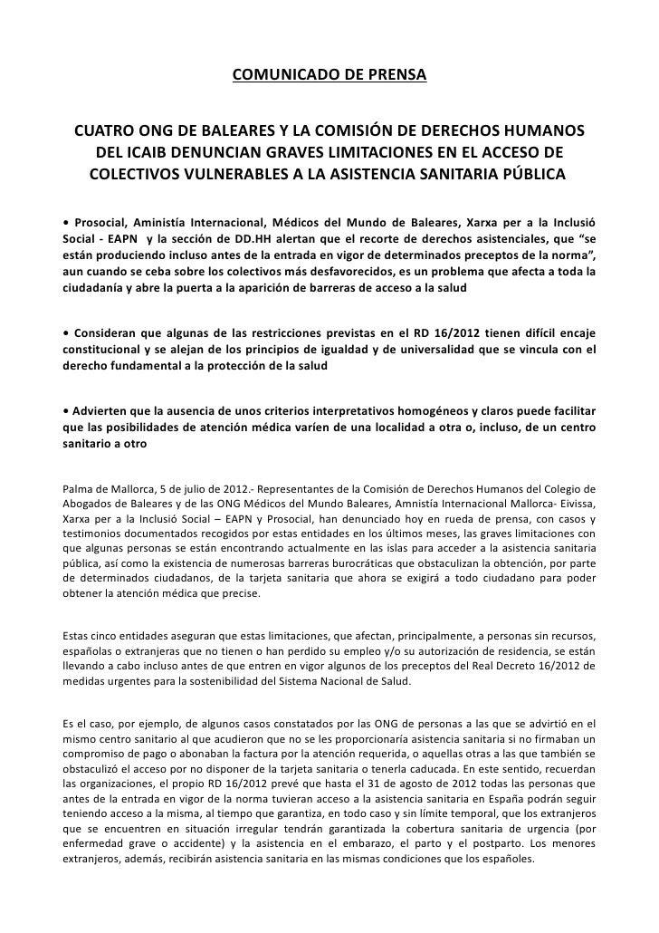 COMUNICADO DE PRENSA  CUATRO ONG DE BALEARES Y LA COMISIÓN DE DERECHOS HUMANOS     DEL ICAIB DENUNCIAN GRAVES LIMITACIONES...
