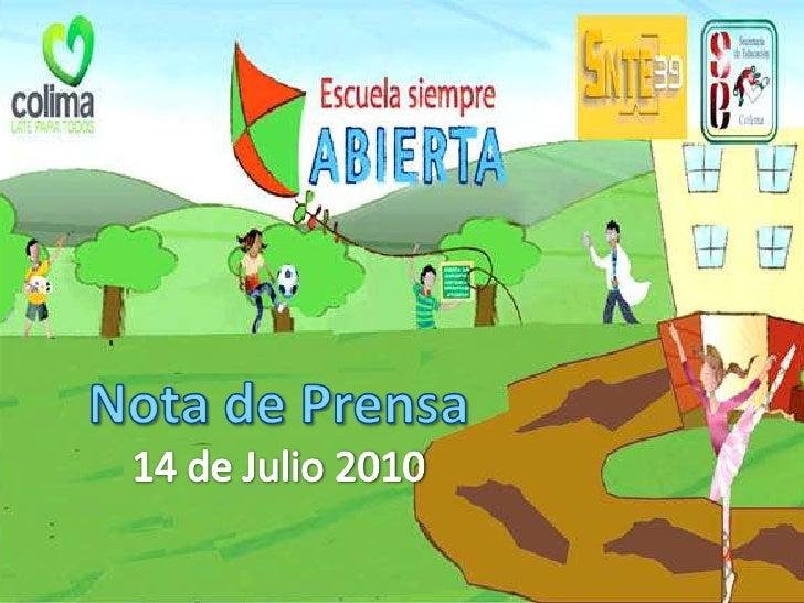 Nota de Prensa14 de Julio 2010<br />