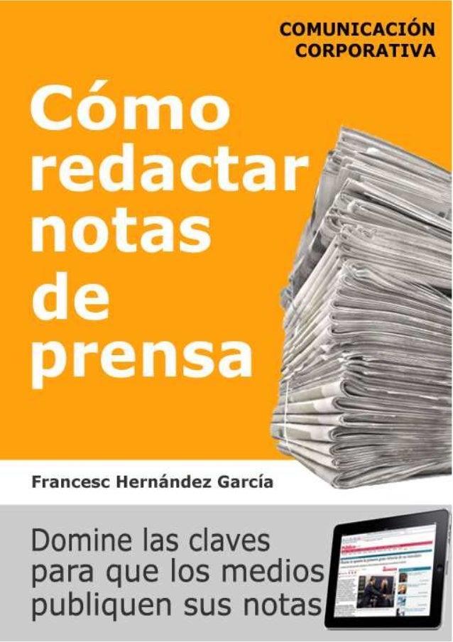 Cómo redactar notas de prensa - Francesc Hernández García