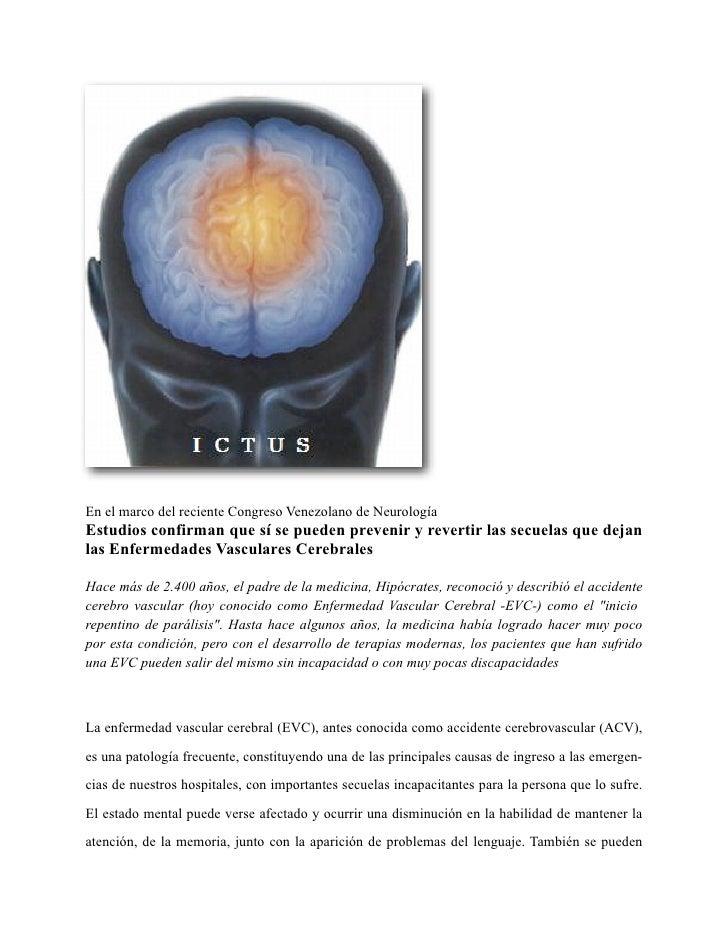 En el marco del reciente Congreso Venezolano de Neurología Estudios confirman que sí se pueden prevenir y revertir las sec...