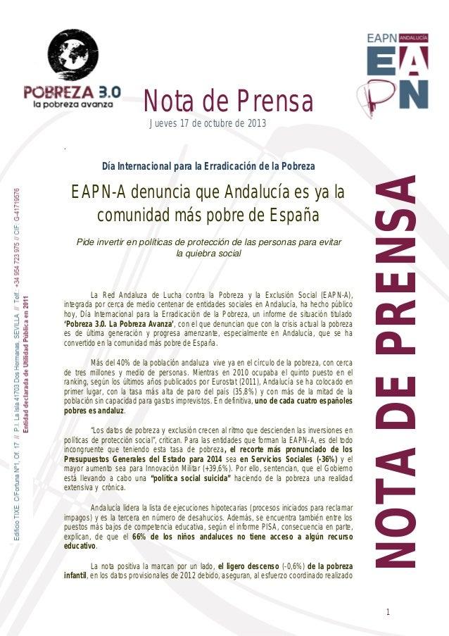 Nota de Prensa Jueves 17 de octubre de 2013 .  EAPN-A denuncia que Andalucía es ya la comunidad más pobre de España Pide i...