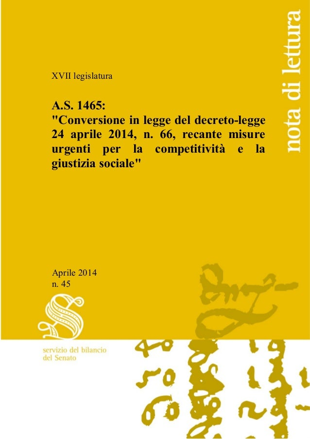 """XVII legislatura A.S. 1465: """"Conversione in legge del decreto-legge 24 aprile 2014, n. 66, recante misure urgenti per la c..."""