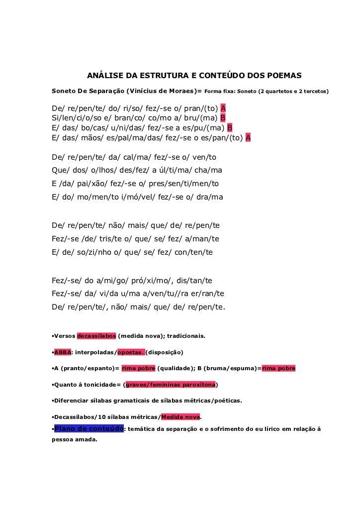 ANÁLISE DA ESTRUTURA E CONTEÚDO DOS POEMASSoneto De Separação (Vinícius de Moraes)= Forma fixa: Soneto (2 quartetos e 2 te...