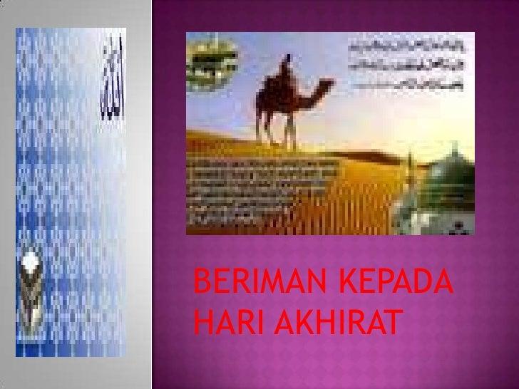 BERIMAN KEPADA HARI AKHIRAT<br />