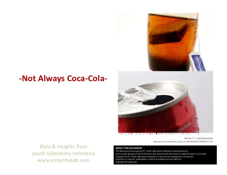 -Not Always Coca-Cola-      Data & Insights from      ABOUT THIS DOCUMENT                                This document was...