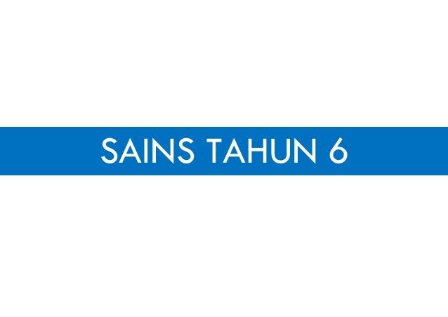 SAINS TAHUN 6