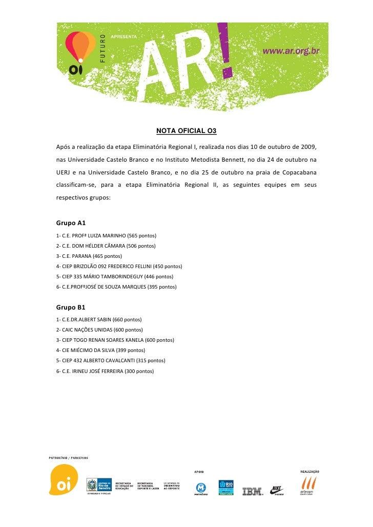 NOTA OFICIAL O3  ApósarealizaçãodaetapaEliminatóriaRegionalI,realizadanosdias10deoutubrode2009, nasUniver...