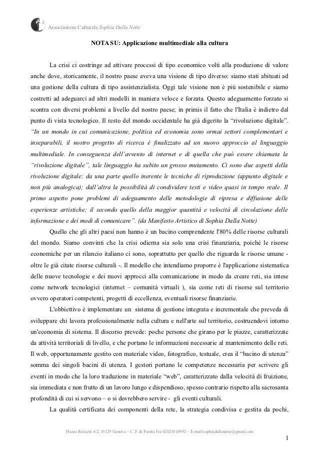 Associazione Culturale Sophia Dalla Notte                           NOTA SU: Applicazione multimediale alla cultura       ...