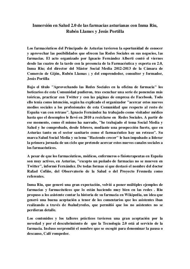 Inmersión en Salud 2.0 de las farmacias asturianas con Inma Riu,                    Rubén Llames y Jesús PortillaLos farma...