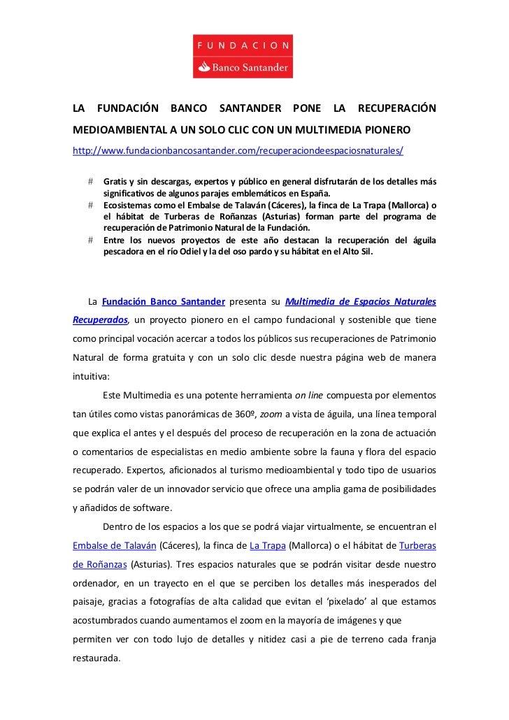 LA       FUNDACIÓN        BANCO       SANTANDER          PONE      LA    RECUPERACIÓNMEDIOAMBIENTAL A UN SOLO CLIC CON UN ...