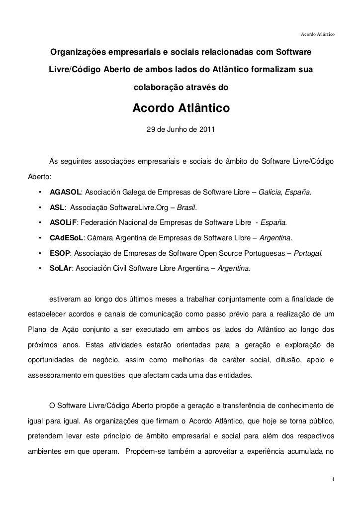 Acordo Atlântico       Organizações empresariais e sociais relacionadas com Software       Livre/Código Aberto de ambos la...