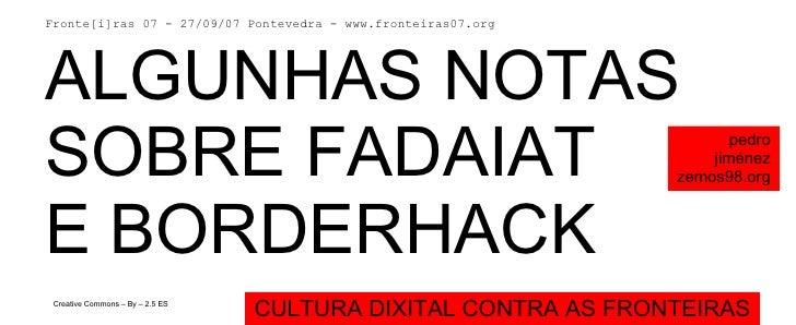 Notas sobre Borderhack y Fadaiat