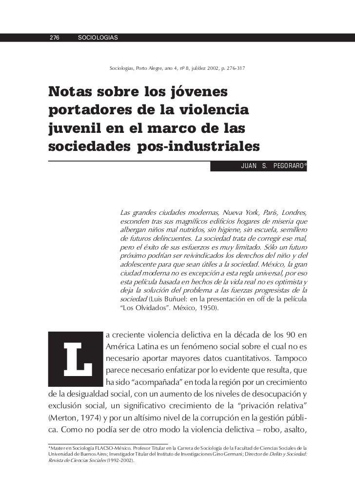 276           SOCIOLOGIAS                                   Sociologias, Porto Alegre, ano 4, nº 8, jul/dez 2002, p. 276-3...