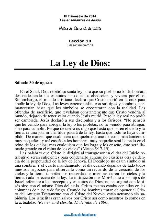 www.EscuelaSabatica.es  III Trimestre de 2014  Las enseñanzas de Jesús  Notas de Elena G. de White  Lección 10  6 de septi...