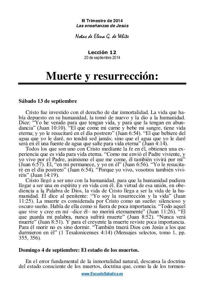 www.EscuelaSabatica.es  III Trimestre de 2014  Las enseñanzas de Jesús  Notas de Elena G. de White  Lección 12  20 de sept...