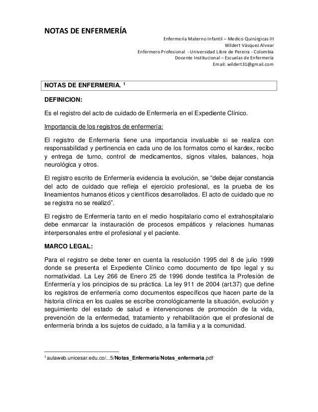 NOTAS DE ENFERMERÍAEnfermería Materno Infantil – Medico Quirúrgicas IIIWildert Vásquez AlvearEnfermero Profesional - Unive...