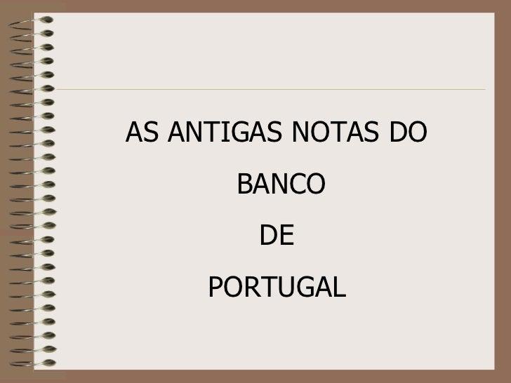 Antigas notas de portugal
