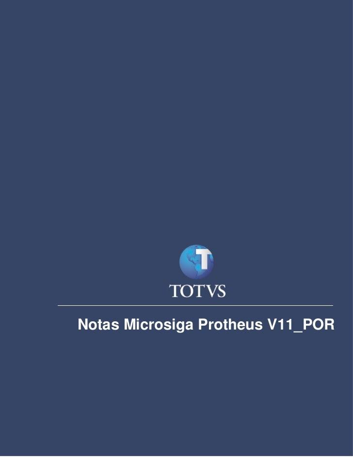 Notas de ReleaseNotas Microsiga Protheus V11_POR
