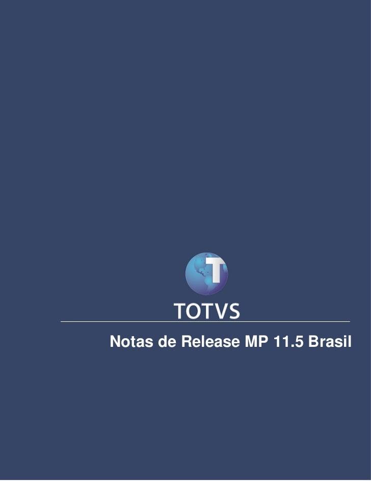 Notas de ReleaseNotas de Release MP 11.5 Brasil
