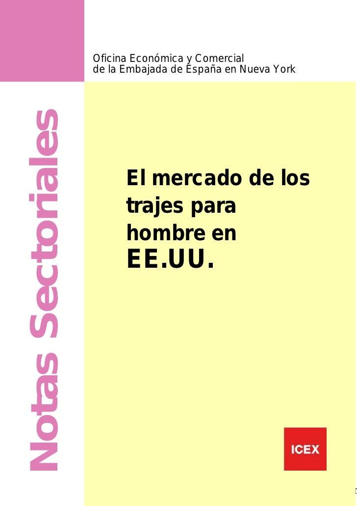 ICEX Nota sectorial. el mercado de los trajes para hombre en eeuu 2012