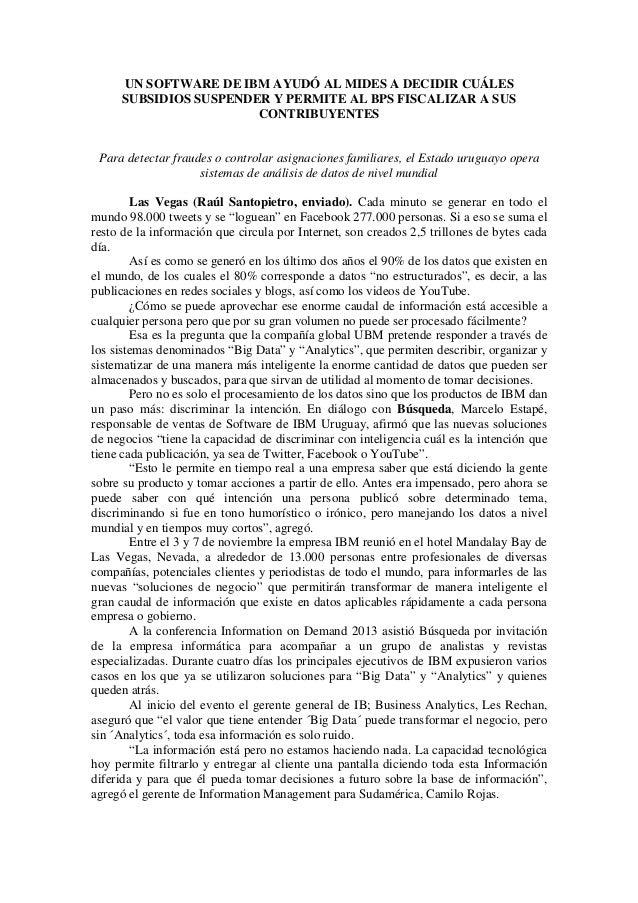 UN SOFTWARE DE IBM AYUDÓ AL MIDES A DECIDIR CUÁLES SUBSIDIOS SUSPENDER Y PERMITE AL BPS FISCALIZAR A SUS CONTRIBUYENTES  P...