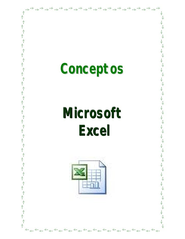 ConceptosMicrosoft  Ex c e l