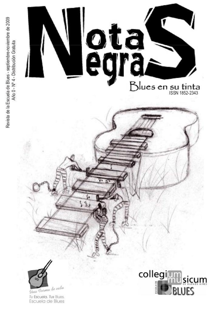 Revista de la Escuela de Blues - septiembre-noviembre de 2009                Año 0 - Nº 4 - Distribución Gratuita         ...