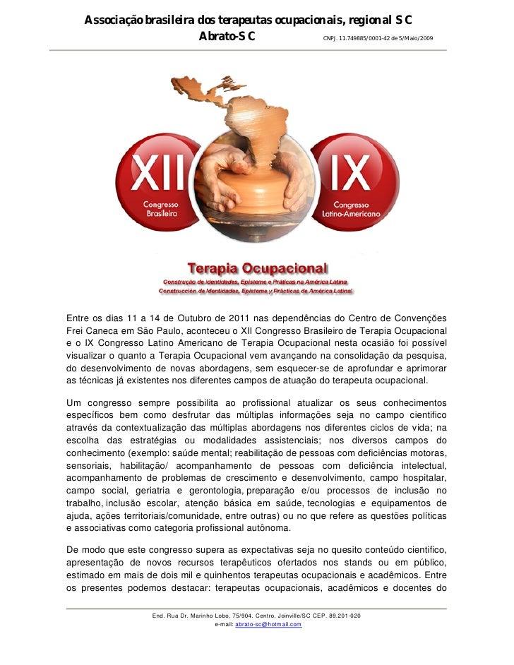 Associação brasileira dos terapeutas ocupacionais, regional SC                          Abrato-SC               CNPJ. 11.7...
