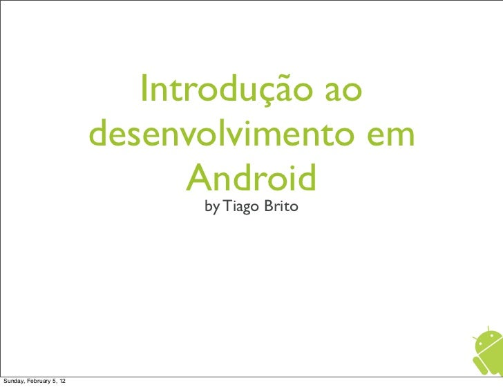 Introdução ao desenvolvimento Android - Notas Soltas
