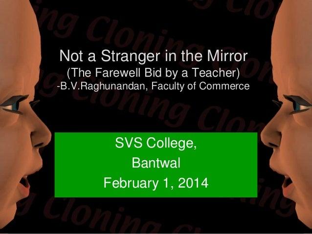 Not a stranger in the mirror the odyssey of an ordinary teacher-B.V.Raghunandan