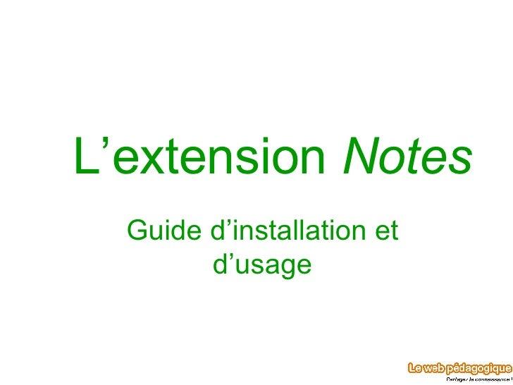 L'extension  Notes Guide d'installation et d'usage