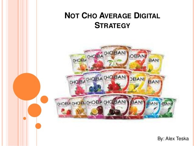 Not Cho Average Digital Strategy