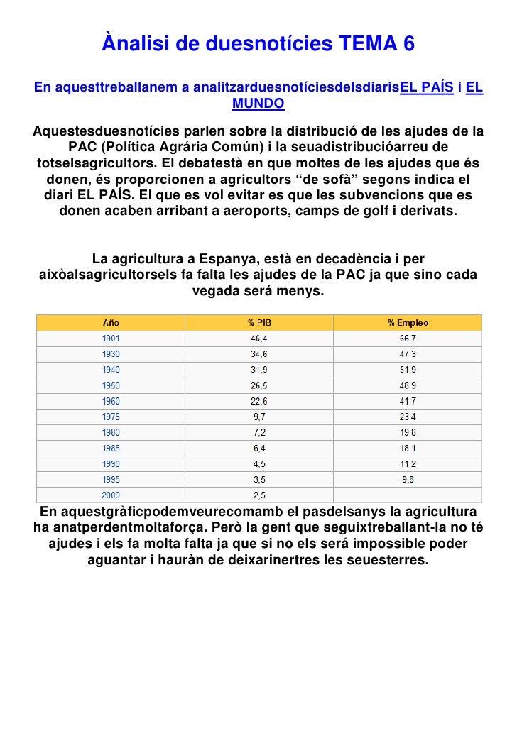 Ànalisi de duesnotícies TEMA 6En aquesttreballanem a analitzarduesnotíciesdelsdiarisEL PAÍS i EL                          ...