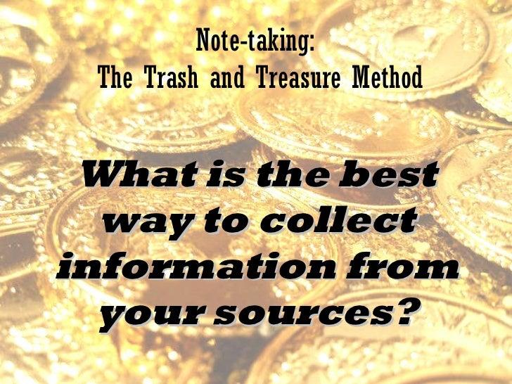 Note taking trash and treasure