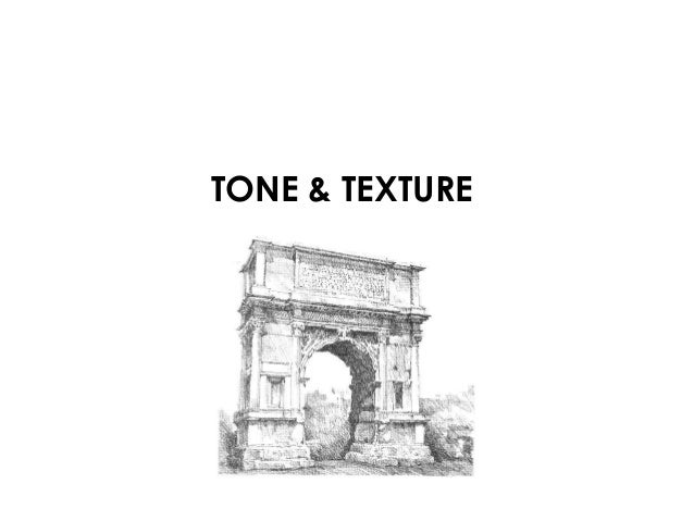 Tone & Texture