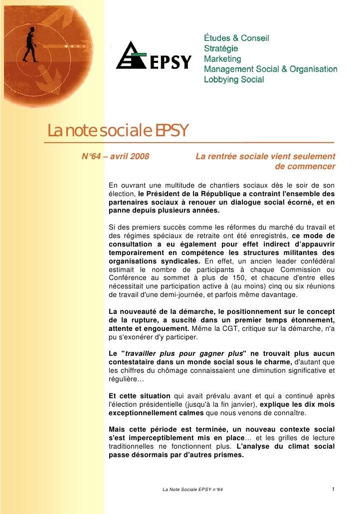 La note sociale EPSY    N°64 – avril 2008                   La rentrée sociale vient seulement                            ...
