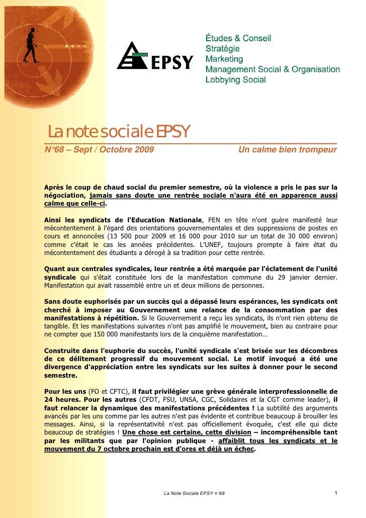 La note sociale EPSYN°68 – Sept / Octobre 2009                                         Un calme bien trompeurAprès le coup...