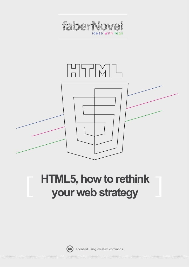 HTML5, How to rethink your web strategy