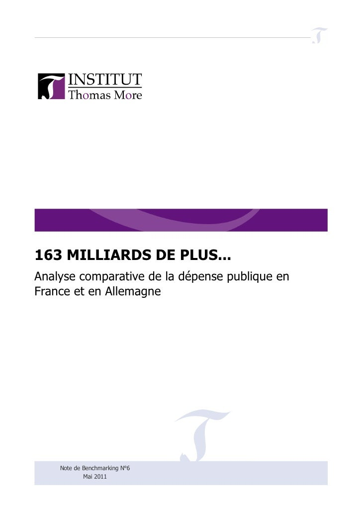 163 MILLIARDS DE PLUS...Analyse comparative de la dépense publique enFrance et en Allemagne    Note de Benchmarking N°6   ...