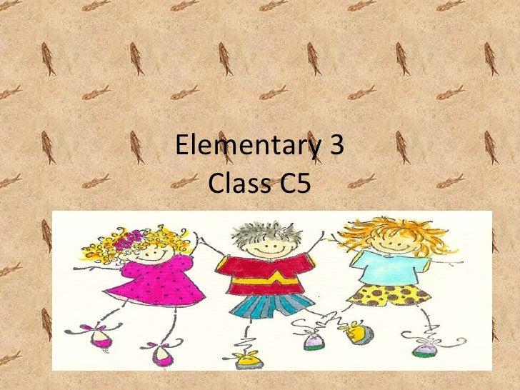 Elementary 3 Class C5