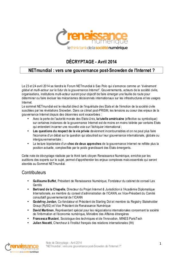"""Note de Décryptage - Avril 2014 """"NETmundial : vers une gouvernance post-Snowden de l'Internet ?"""" 1   DÉCRYPTAGE - Avril ..."""
