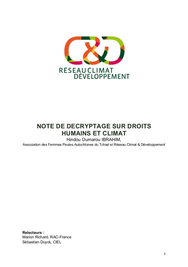 1   NOTE DE DECRYPTAGE SUR DROITS HUMAINS ET CLIMAT Hindou Oumarou IBRAHIM, Association des Femmes Peules Autochtones du...