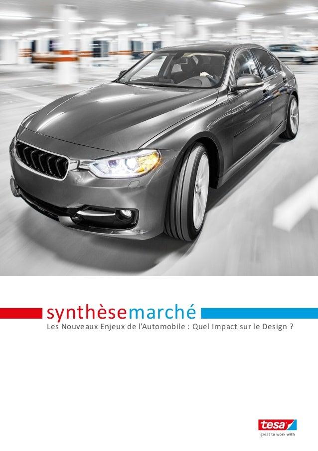 Les Nouveaux Enjeux de l'Automobile : Quel Impact sur le Design ? synthèsemarché