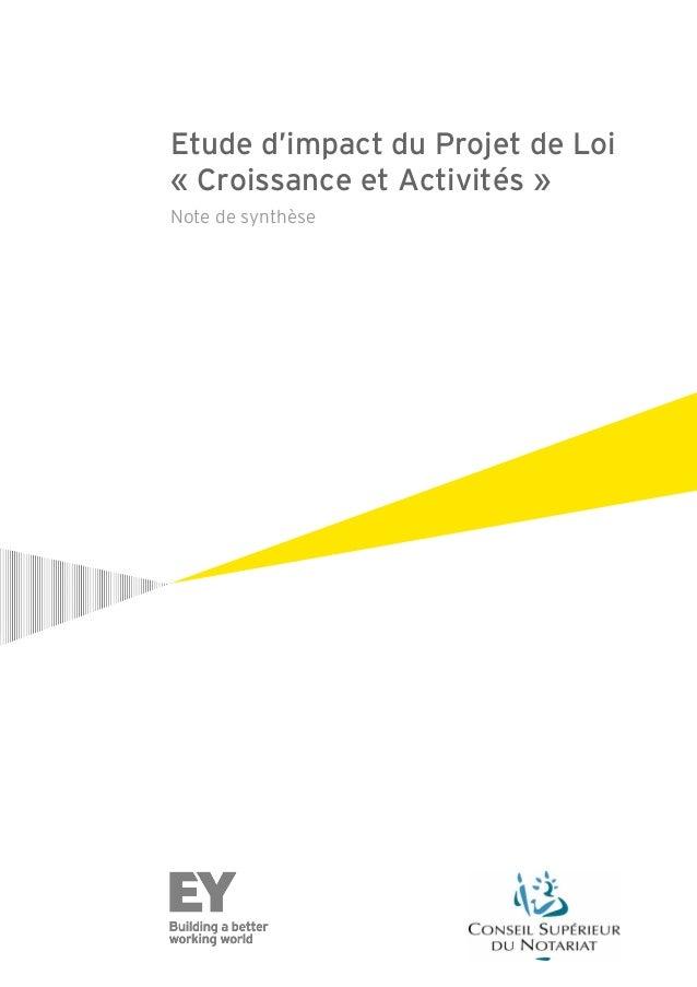 Etude d'impact du Projet de Loi « Croissance et Activités » Note de synthèse