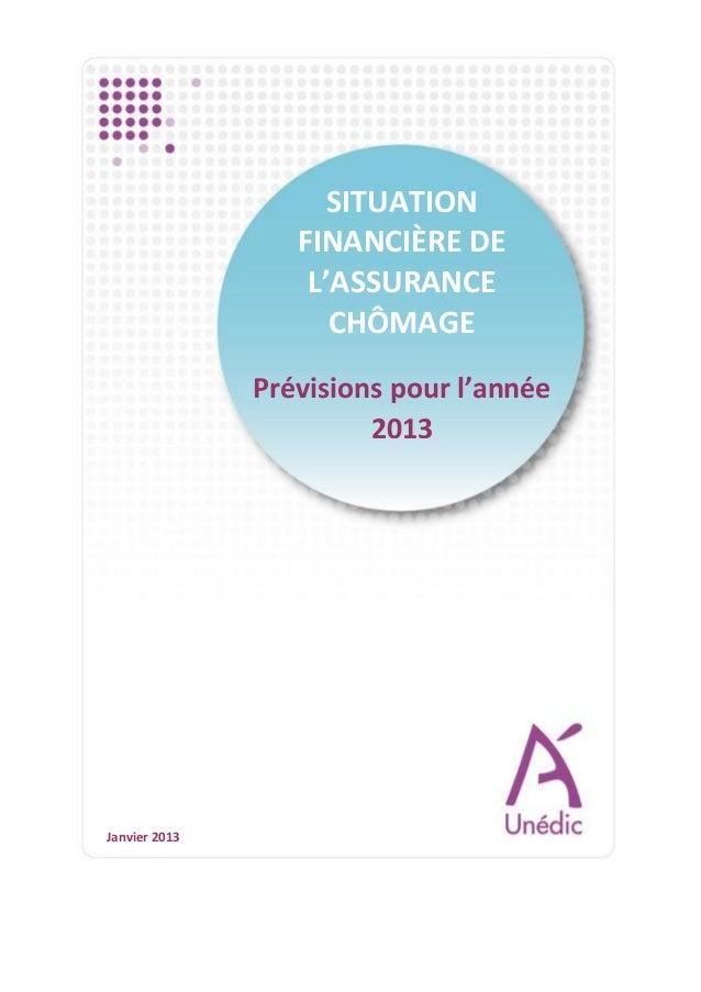 Situation financière de l'Assurance chômage : prévisions pour l'année 2013
